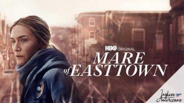 """Qualche curiosità che non hai colto se non hai visto """"Omicidio a Easttown"""" in inglese"""